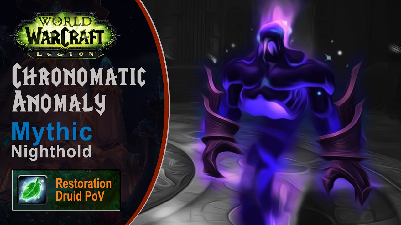 [LGN] Chronomatic Anomaly, Mythic Nighthold, Restoration Druid PoV (Game Sounds Only)