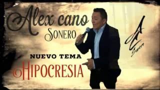 HIPOCRESIA - ALEX CANO.  EKS