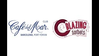 BLAZING SORBETS @ Cafe Del Mar Club Barcelona