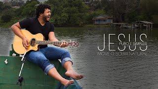 Jesus Puro e Simples - Move o Sobrenatural (Clipe)