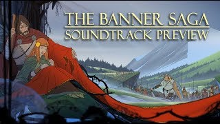 THE BANNER SAGA - Soundtrack preview