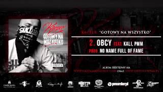2. Kacper ft. Kali, PMM - Obcy (Prod. No Name Full Of Fame)