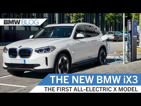 The New BMW iX3 – BMW's First Fully-Electric SAV