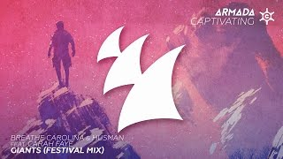 Breathe Carolina & Husman feat. Carah Faye - Giants (Festival Mix)