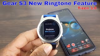 Tizen 3.0 Update Brings New Ringtone Feature To The Gear S3 (No 3rd Party App Needed)