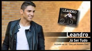 10 - Leandro - Já Sei Tudo