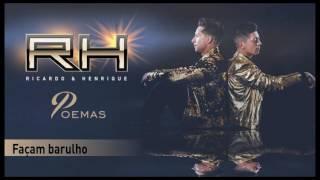 Ricado & Henrique - Façam barulho