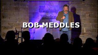 Bob Meddles - Rockstar Body - Comedy Works