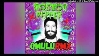 Diplo x CL x RiFF RAFF x OG Maco - Doctor Pepper (OMULU RMX)