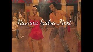 Havana Salsa...Next