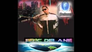 Eric Delane-La La Land 2k11 Teaser Bootleg