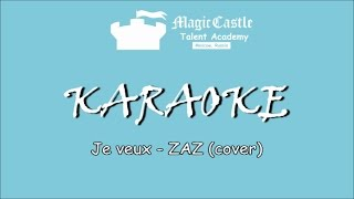 KARAOKE with lyrics - Je veux ZAZ (cover by Julie Prokipchuk)