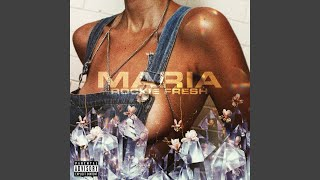 Rockie Fresh - Maria