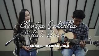 Jangan   Marion Jola ( Chintya Gabriella Cover)