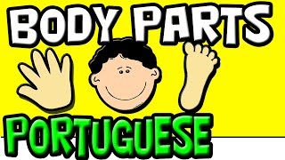 The Body Parts in Portuguese for Kids | Brazilian Portuguese | Speak Portuguese | Partes do Corpo