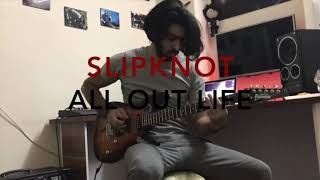 Slipknot-all out life (guitar cover)