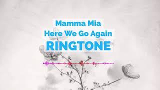 Latest iPhone Ringtone - Mamma Mia! Here We Go Again Ringtone