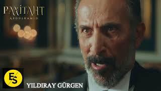 Payitaht Abdülhamid Dizi Müzikleri | Yıldıray Gürgen | Biat