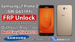 How to hard reset samsung galaxy g611f j7 prime2 frp bypass google