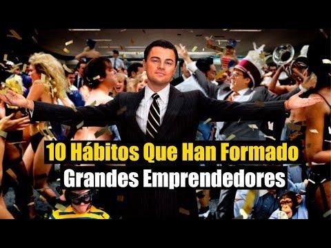 10 Hábitos Que Han Formado Grandes Emprendedores | Motivación