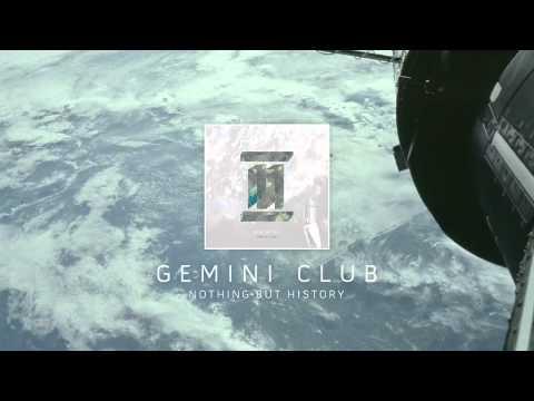 gemini-club-nothing-but-history-audio-gemini-club