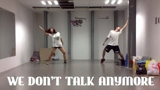 We don't talk anymore - Charlie Puth ft. Selena Gomez (Dance Cover)