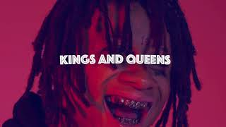 "[Free] Trippie Redd Type Beat 2017 ""KINGS AND QUEENS"""