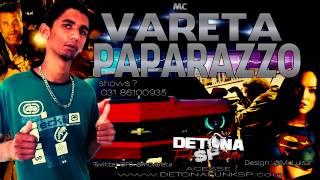 Mc Vareta - Paparazzo ♫♪ [[ DJ LEO SANTOS ]] www.DETONAFUNKSP.com