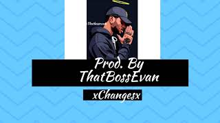 Chinxtape 5 - Changes  ( How you gonna act like that) Instrumental