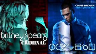 Chris Brown Vs. Britney Spears - Don't Judge Me (Mashup)