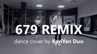 679 - Fetty Wap ft. Remy Boyz / Koosung Jung Choreography / KariYan Duo