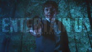 Multi psycho | Entertain Us
