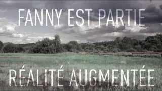 FANNY EST PARTIE - Réalité augmentée [Paroles]