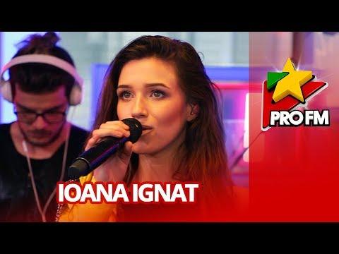 Ioana Ignat - Nu mai e | ProFM LIVE