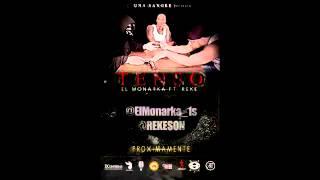 El Monarka Feat Rekeson - Tenso