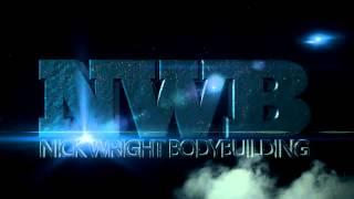 NEW Nick Wright Bodybuilding Intro!