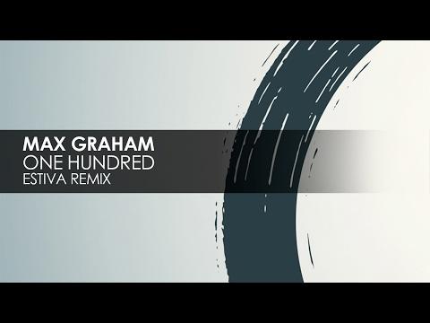 Max Graham - One Hundred (Estiva Remix) [Cycles] [Teaser]
