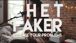 Chet Faker - Release Your problems (cover)