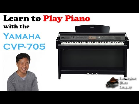 Learning to Play the Piano with the Yamaha CVP 705 Clavinova