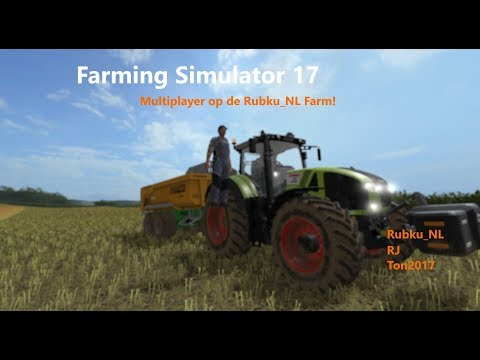 Farming Simulator 17 met RubkuNL 060817