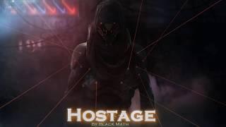 EPIC POP   ''Hostage'' by Black Math