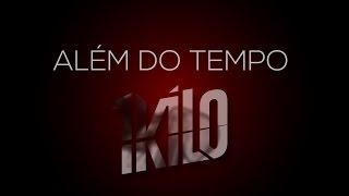 1Kilo (Pablo Martins, DoisP) - Além Do Tempo part. Johnny Bertoni (Prod. 1Kilo)
