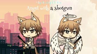 Angel with a shotgun GLMV