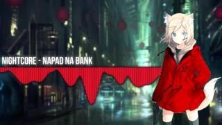 Nightcore - Napad na bank