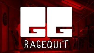 GG #8 - Ragequit