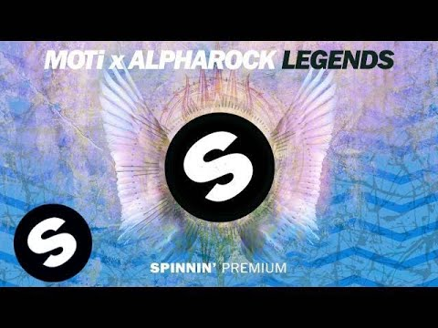 MOTi x Alpharock - Legends