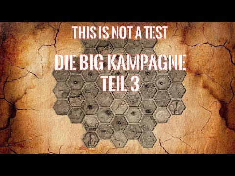Bunkervideos -This is not a Test: DIE Kampagne Spiel 3
