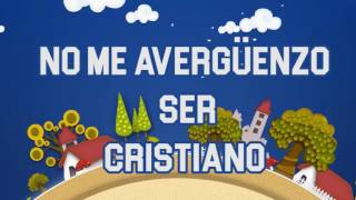 CANTO 1 NO ME AVERGUENZO DE SER CRISTIANO