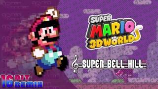 Super Mario 3D World - Super Bell Hill (16-Bit Remix)