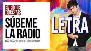 Enrique Iglesias Ft. Descemer Bueno, Zion & Lennox - Súbeme La Radio | Letra | karaoke